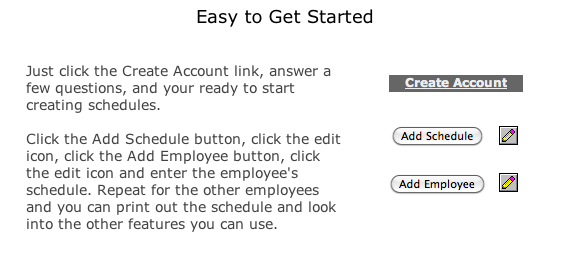 Easy to get started scheduling employees - 1
